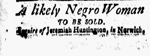 Aug 7 - New-London Gazette Slavery 1