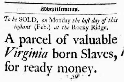Feb 11 - Virginia Gazette Purdie and Dixon Slavery 1