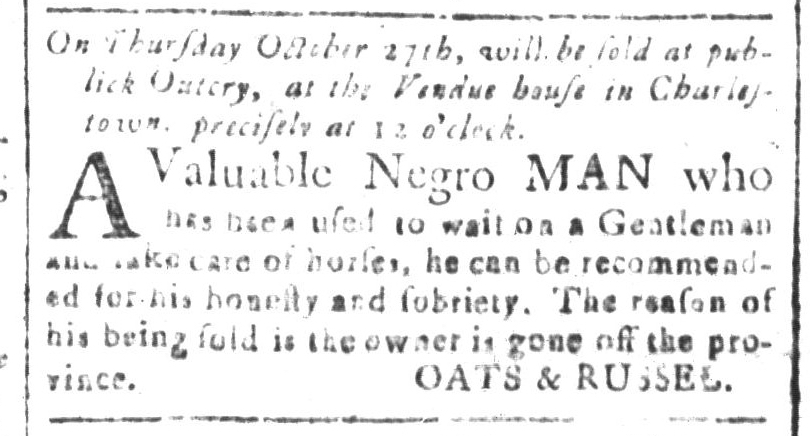 Oct 21 - South-Carolina and American General Gazette Slavery 1