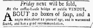 May 21 - New-York Gazette and the Weekly Mercury Slavery 1