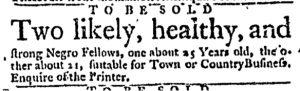 Oct 5 - Massachusetts Gazette and Boston Weekly News-Letter Slavery 4
