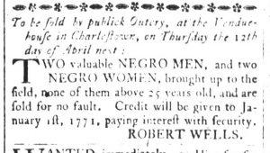 Mar 30 1770 - South-Carolina and American General Gazette Slavery 5