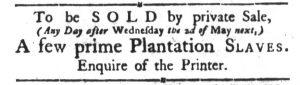 Apr 24 1770 - South-Carolina Gazette and Country Journal Slavery 1